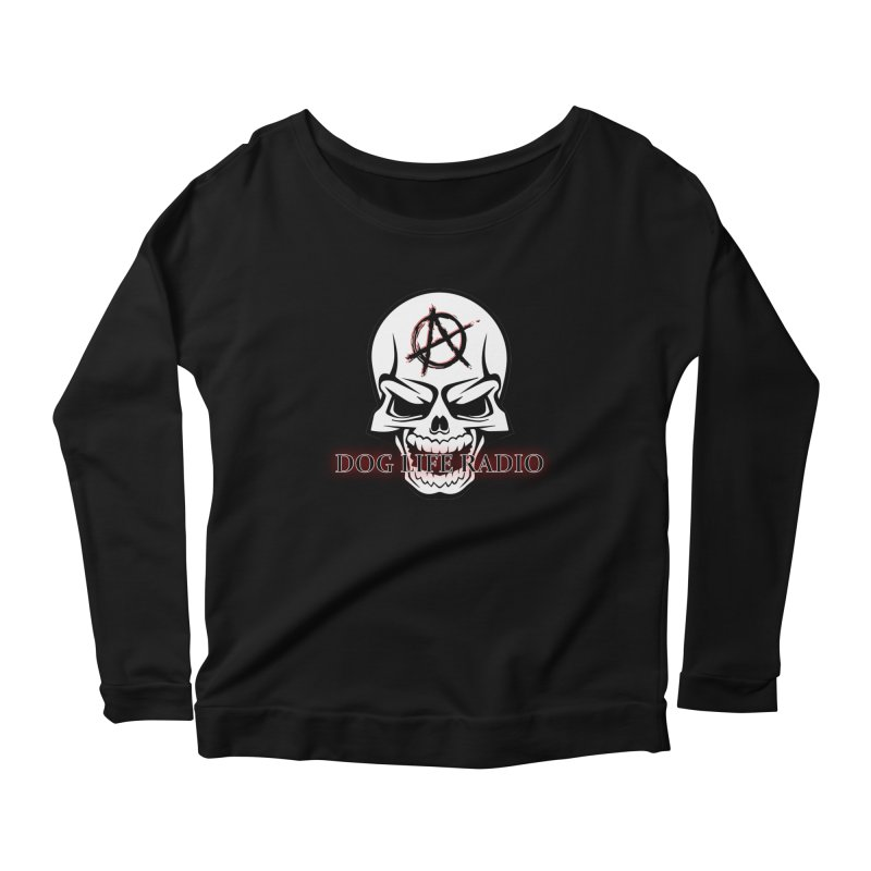 Dog Life Radio Women's Scoop Neck Longsleeve T-Shirt by SixSqrlStore