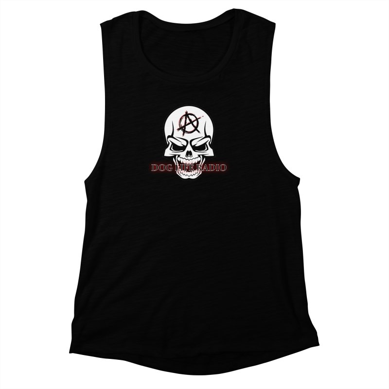 Dog Life Radio Women's Muscle Tank by SixSqrlStore