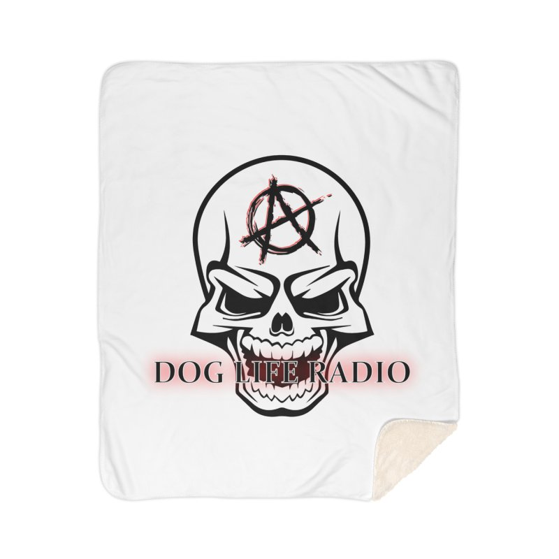 Dog Life Radio Home Sherpa Blanket Blanket by SixSqrlStore