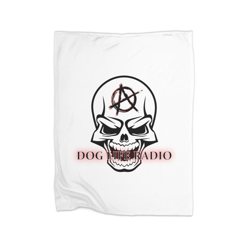 Dog Life Radio Home Fleece Blanket Blanket by SixSqrlStore