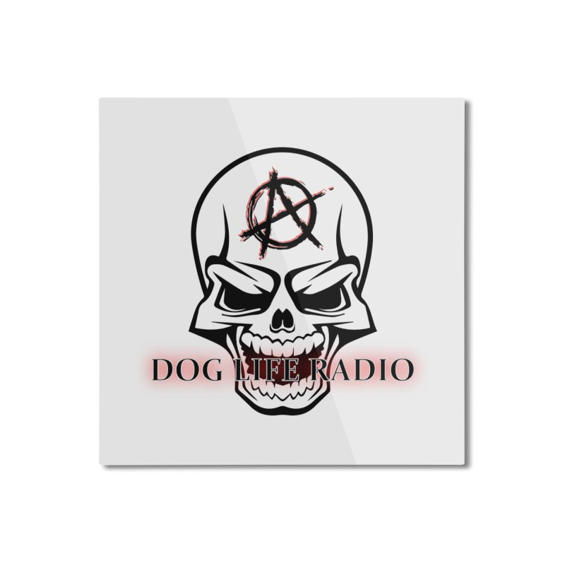 Dog Life Radio Home Mounted Aluminum Print by SixSqrlStore