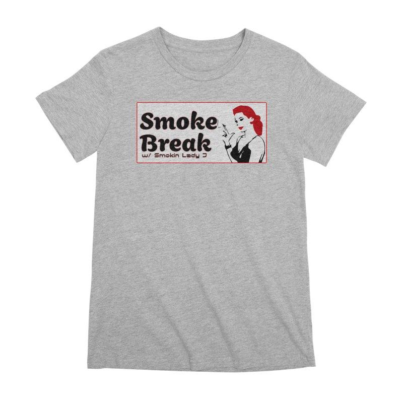 Smoke Break Classic Women's Premium T-Shirt by SixSqrlStore