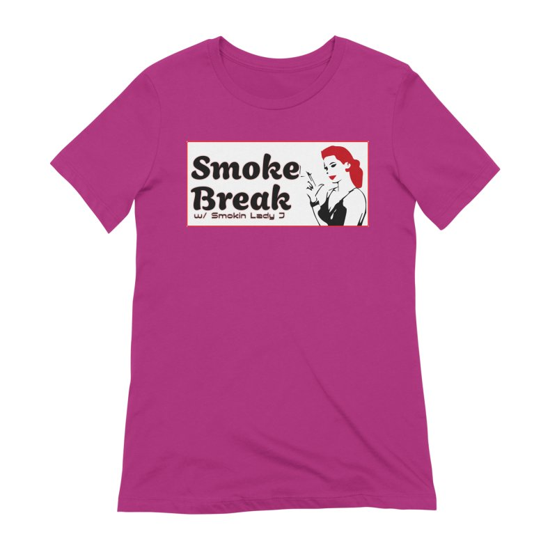 Smoke Break Classic Women's Extra Soft T-Shirt by SixSqrlStore
