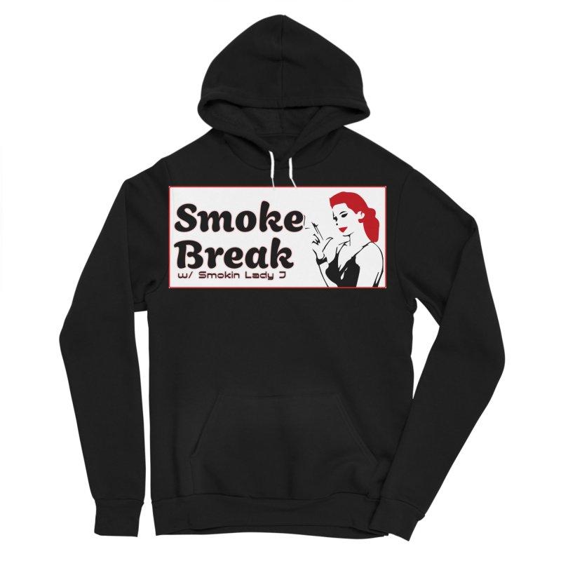 Smoke Break Classic Women's Sponge Fleece Pullover Hoody by SixSqrlStore