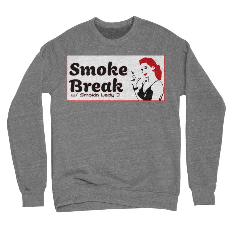 Smoke Break Classic Men's Sponge Fleece Sweatshirt by SixSqrlStore