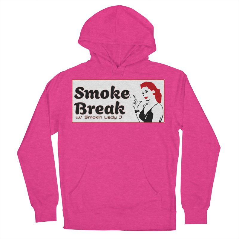 Smoke Break Classic Women's French Terry Pullover Hoody by SixSqrlStore