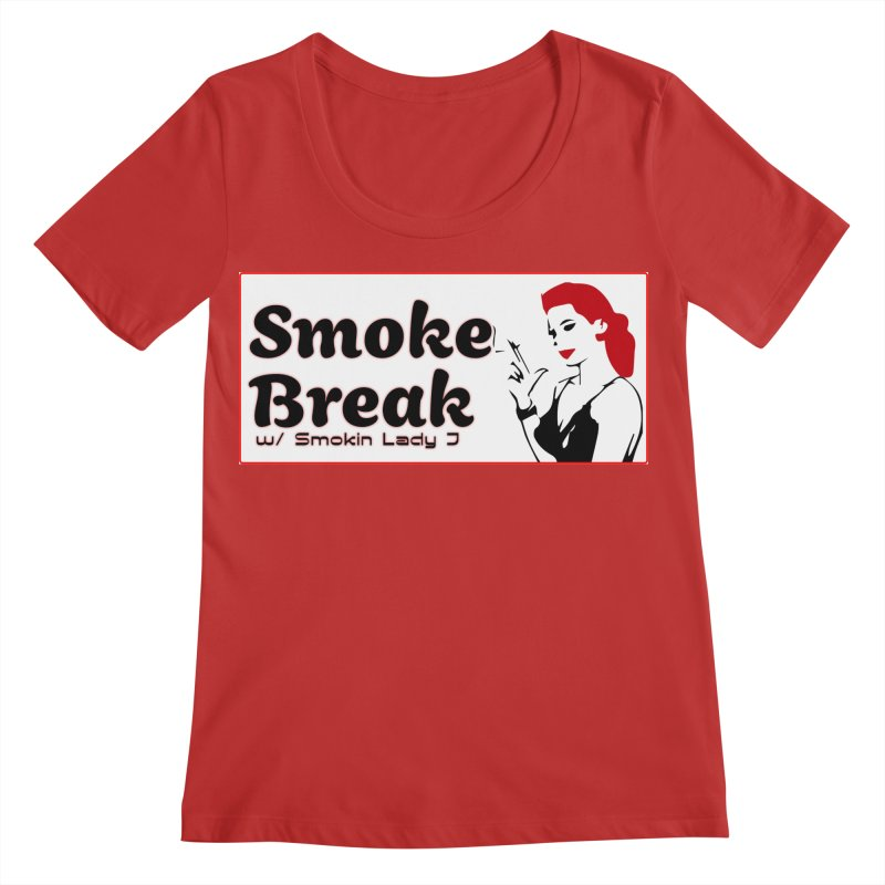 Smoke Break Classic Women's Regular Scoop Neck by SixSqrlStore