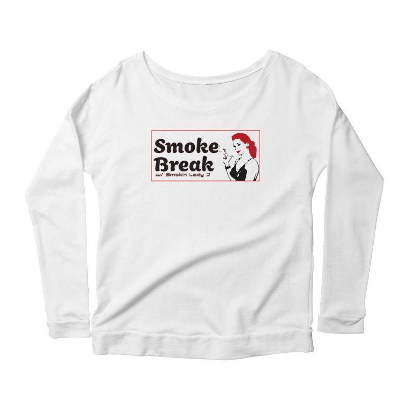 Smoke Break Classic Women's Scoop Neck Longsleeve T-Shirt by SixSqrlStore