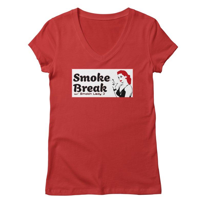 Smoke Break Classic Women's Regular V-Neck by SixSqrlStore