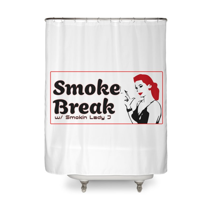 Smoke Break Classic Home Shower Curtain by SixSqrlStore
