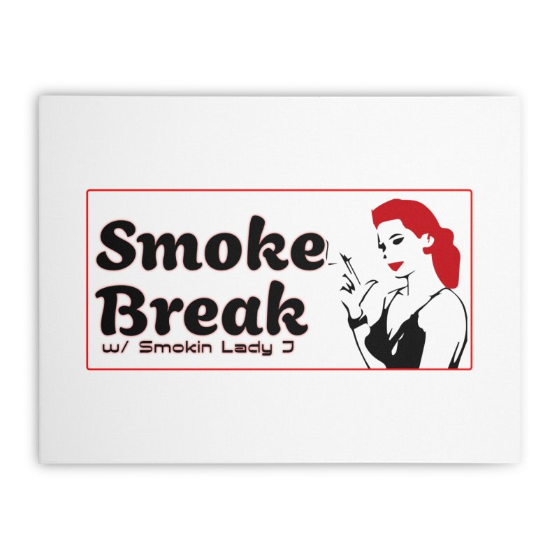 Smoke Break Classic Home Stretched Canvas by SixSqrlStore