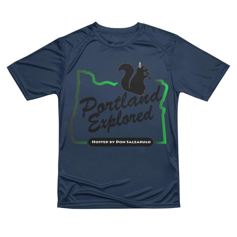 PDXPLRD Men's Performance T-Shirt by SixSqrlStore