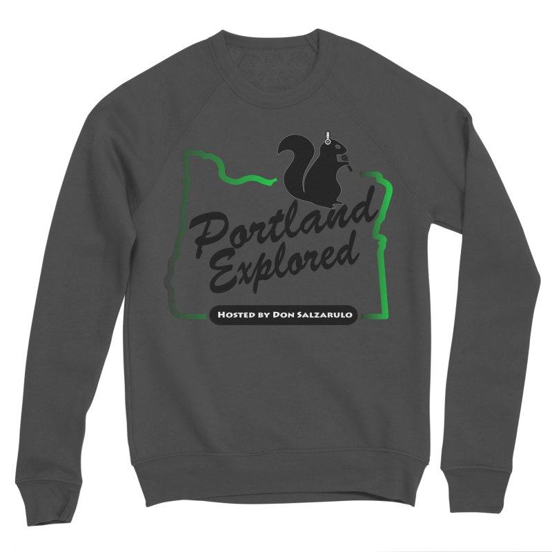 PDXPLRD Women's Sponge Fleece Sweatshirt by SixSqrlStore