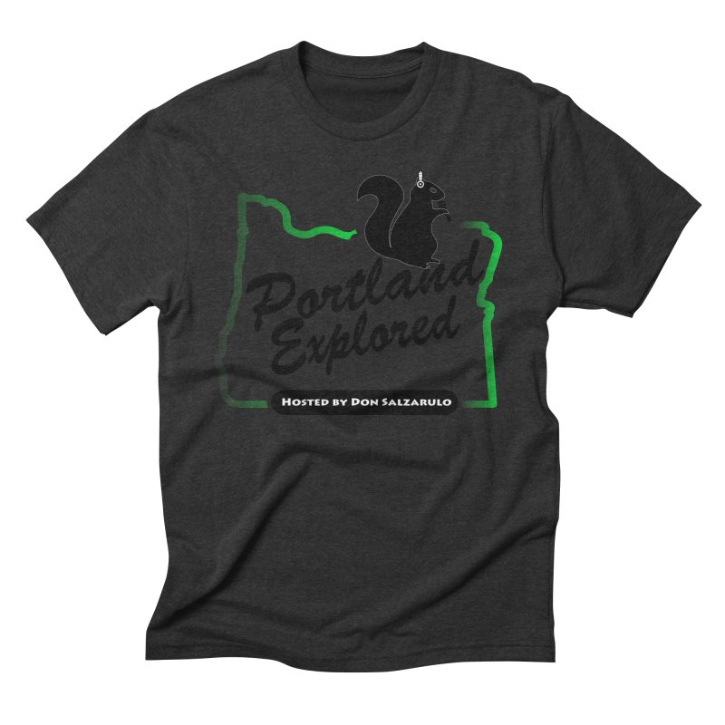 PDXPLRD Men's Triblend T-Shirt by SixSqrlStore