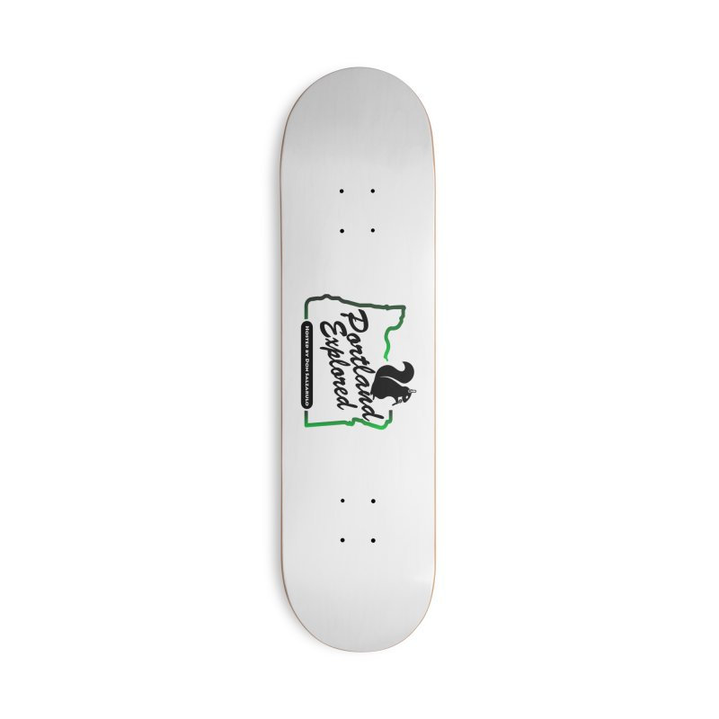 PDXPLRD Accessories Deck Only Skateboard by SixSqrlStore