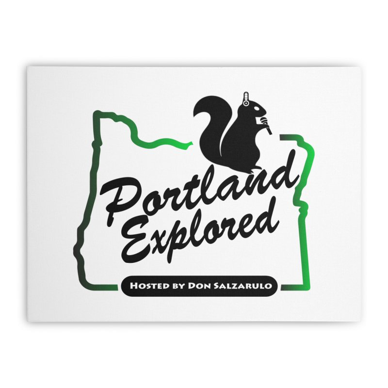 PDXPLRD Home Stretched Canvas by SixSqrlStore