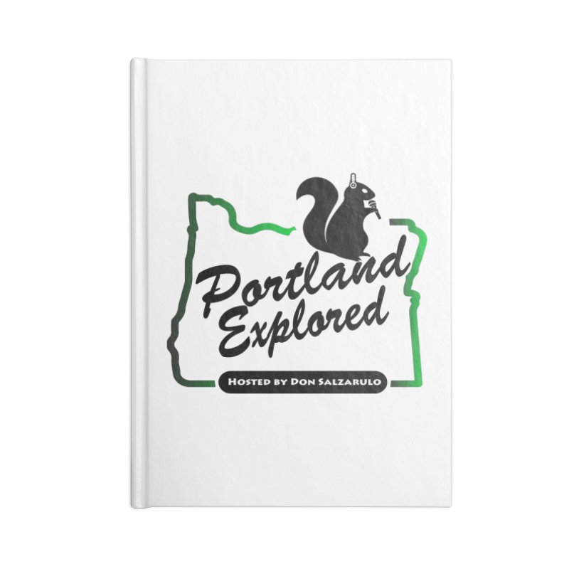 PDXPLRD Accessories Lined Journal Notebook by SixSqrlStore