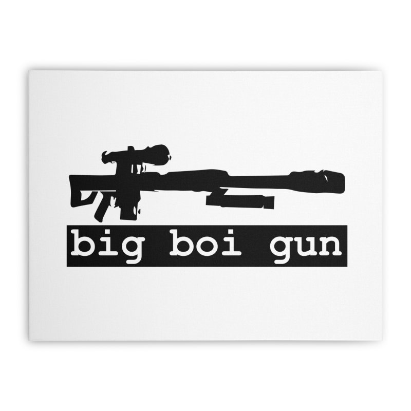 BBG aka Big Boi Gun Home Stretched Canvas by SixSqrlStore
