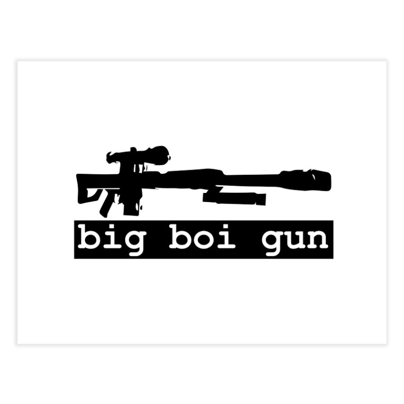 BBG aka Big Boi Gun Home Fine Art Print by SixSqrlStore