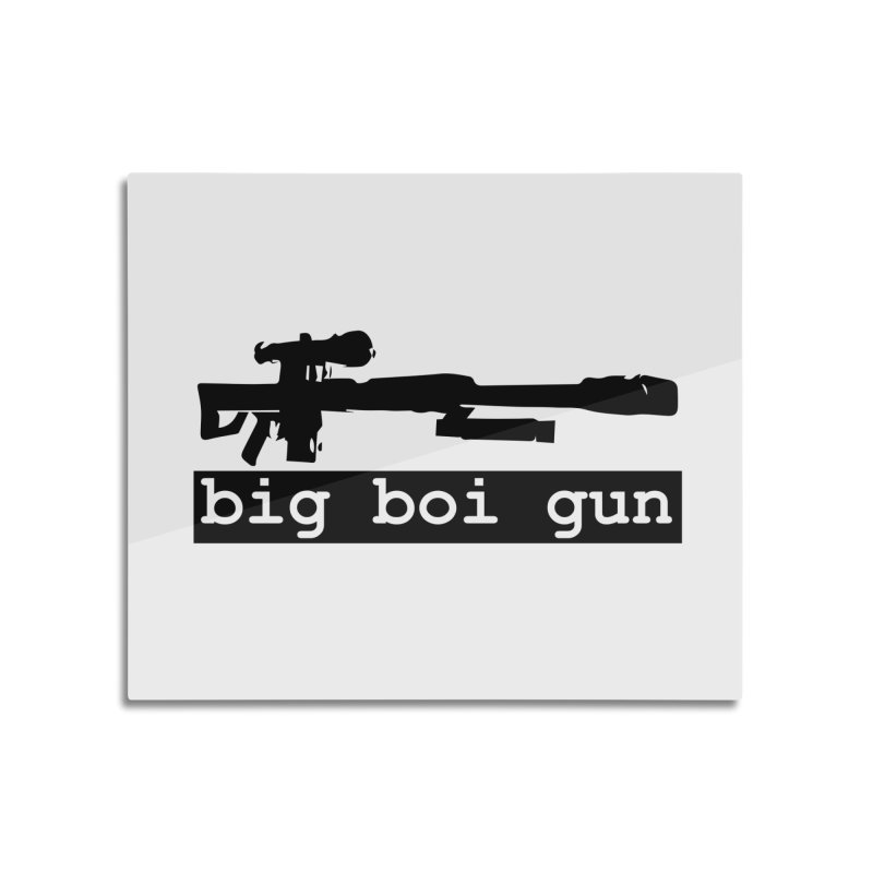BBG aka Big Boi Gun Home Mounted Acrylic Print by SixSqrlStore