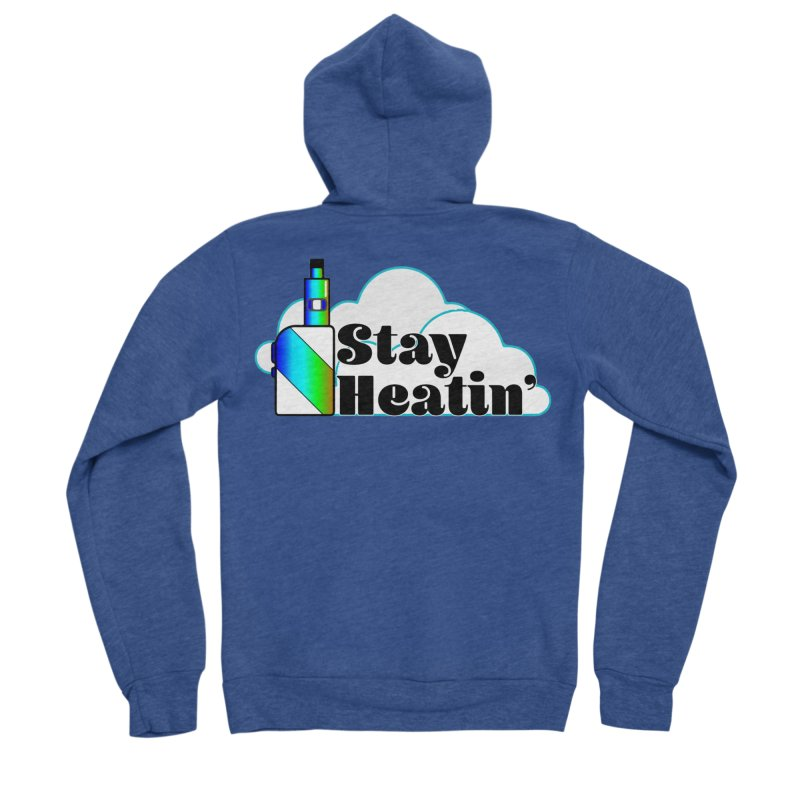 Stay Heatin' Men's Sponge Fleece Zip-Up Hoody by SixSqrlStore