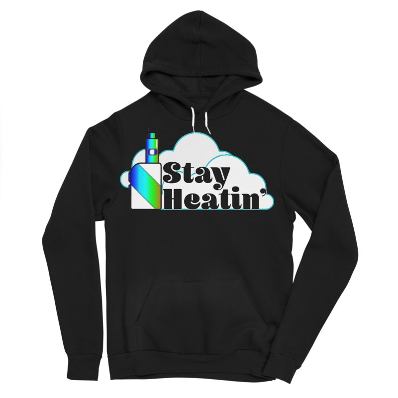 Stay Heatin' Men's Sponge Fleece Pullover Hoody by SixSqrlStore