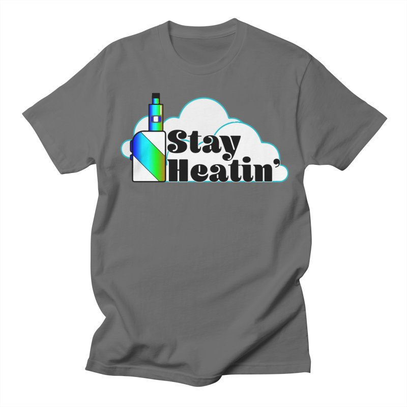 Stay Heatin' Men's T-Shirt by SixSqrlStore