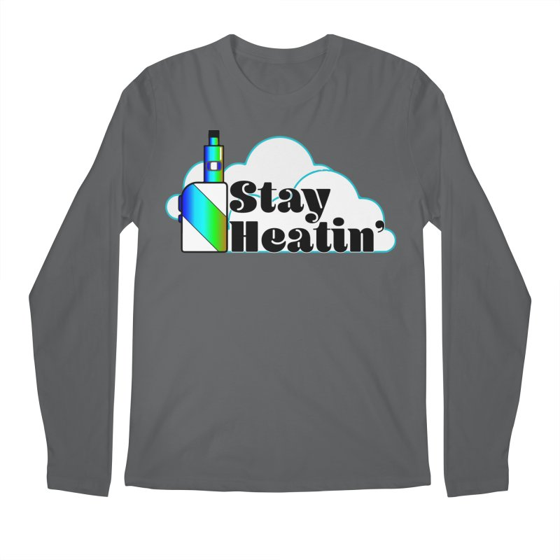 Stay Heatin' Men's Longsleeve T-Shirt by SixSqrlStore