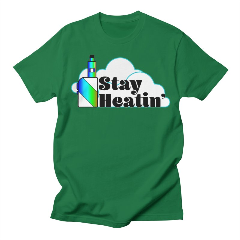 Stay Heatin' Women's Regular Unisex T-Shirt by SixSqrlStore