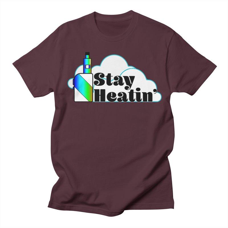 Stay Heatin' Women's Regular Unisex T-Shirt by SixSqrlStore