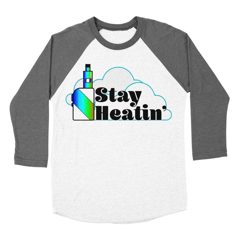 Stay Heatin' Women's Baseball Triblend Longsleeve T-Shirt by SixSqrlStore