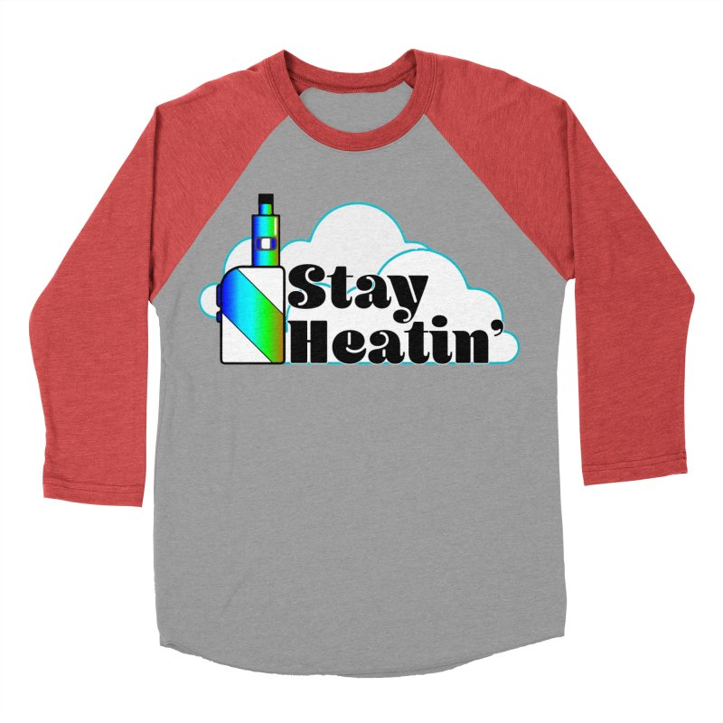 Stay Heatin' Women's Baseball Triblend Longsleeve T-Shirt by SixSqrlStore