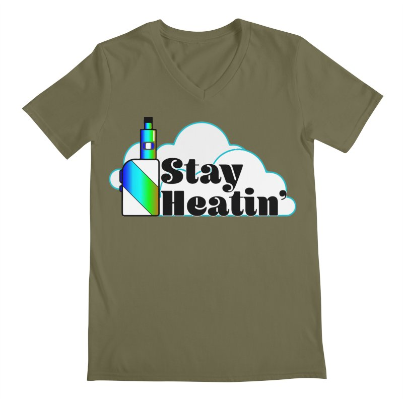 Stay Heatin' Men's Regular V-Neck by SixSqrlStore
