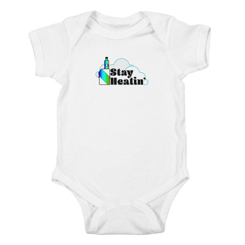 Stay Heatin' Kids Baby Bodysuit by SixSqrlStore