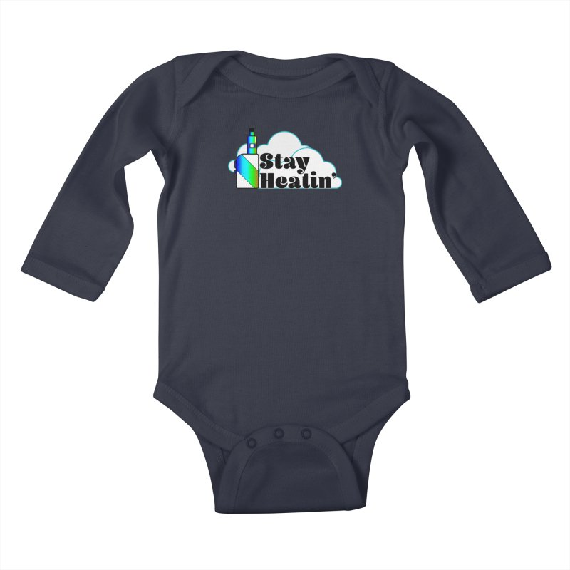 Stay Heatin' Kids Baby Longsleeve Bodysuit by SixSqrlStore