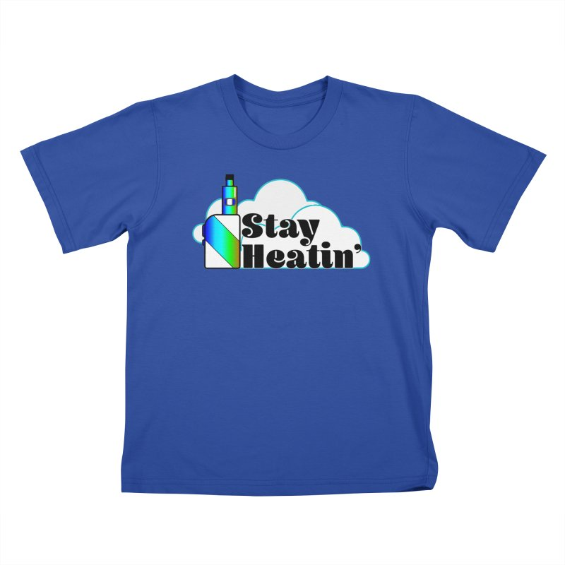 Stay Heatin' Kids T-Shirt by SixSqrlStore