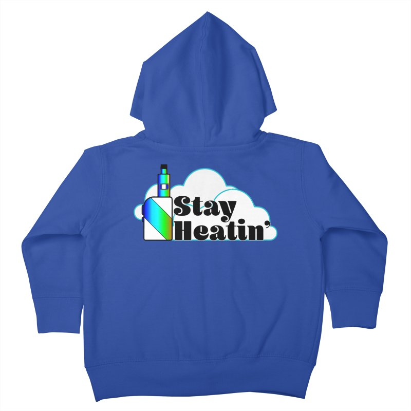 Stay Heatin' Kids Toddler Zip-Up Hoody by SixSqrlStore