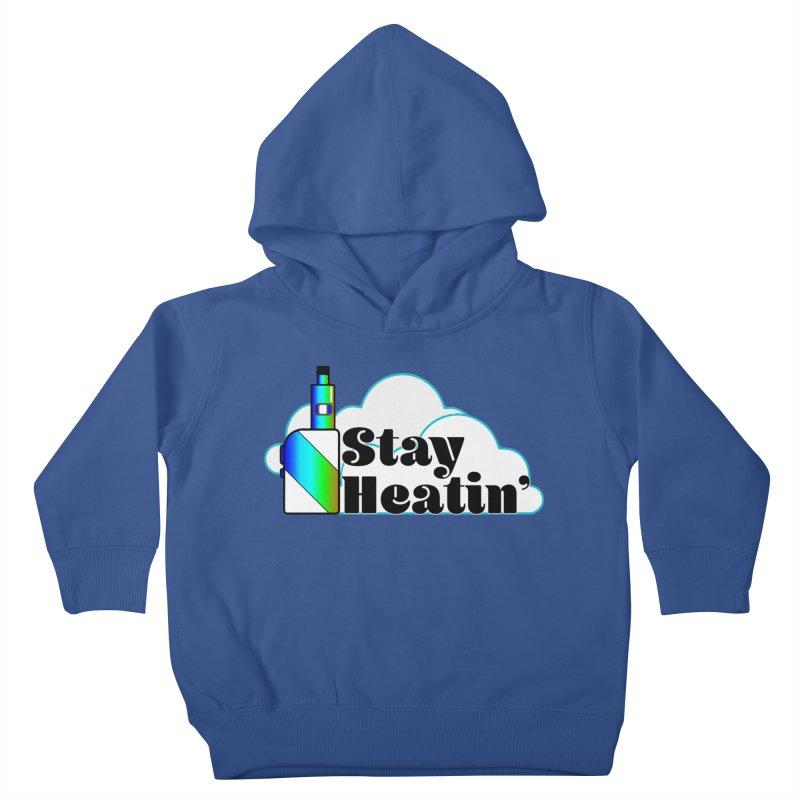 Stay Heatin' Kids Toddler Pullover Hoody by SixSqrlStore