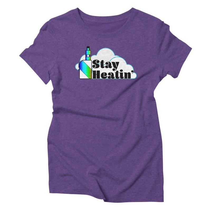 Stay Heatin' Women's Triblend T-Shirt by SixSqrlStore