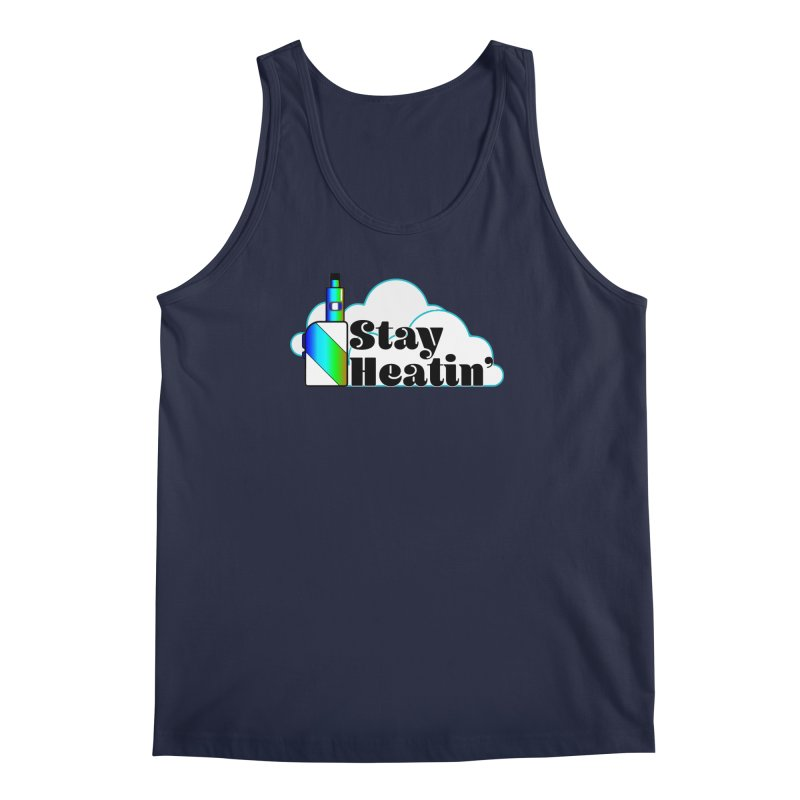 Stay Heatin' Men's Regular Tank by SixSqrlStore