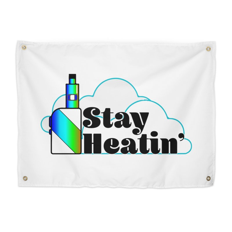 Stay Heatin' Home Tapestry by SixSqrlStore
