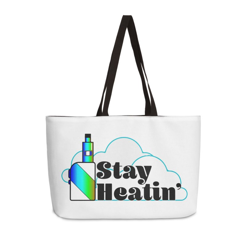 Stay Heatin' Accessories Weekender Bag Bag by SixSqrlStore