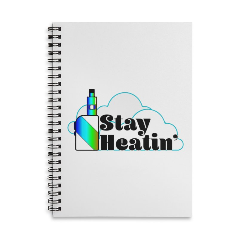 Stay Heatin' Accessories Lined Spiral Notebook by SixSqrlStore