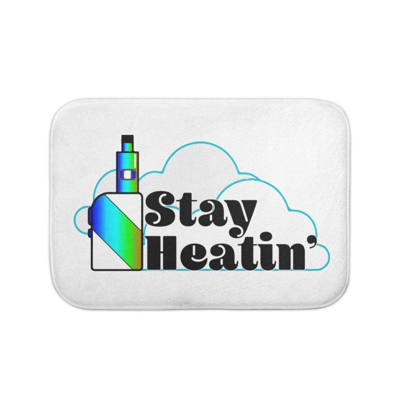 Stay Heatin' Home Bath Mat by SixSqrlStore