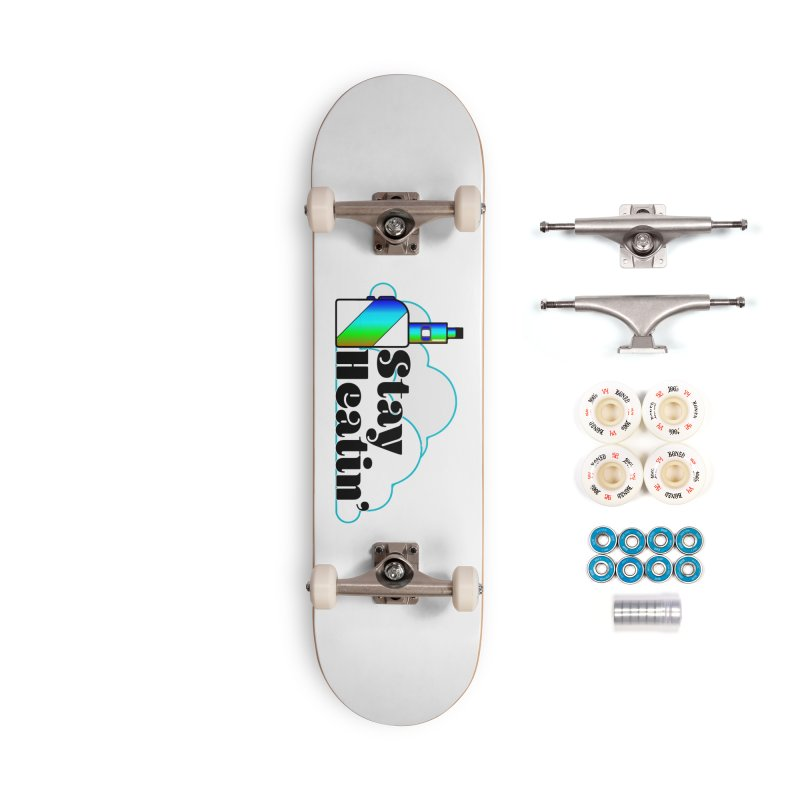Stay Heatin' Accessories Complete - Premium Skateboard by SixSqrlStore
