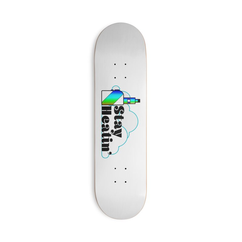 Stay Heatin' Accessories Deck Only Skateboard by SixSqrlStore