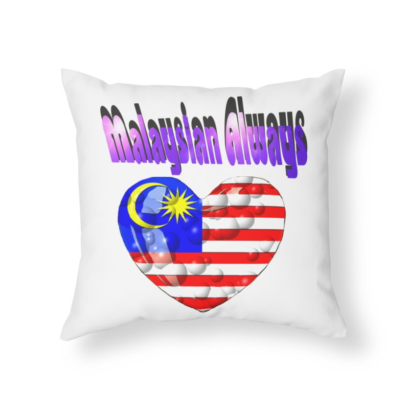 Malaysian Always  By James J. Tsidkenu Home Throw Pillow by Sixth Seal News Talk's Products & Items