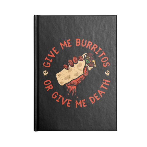 Product image for Give Me Burritos, Or Give Me Death