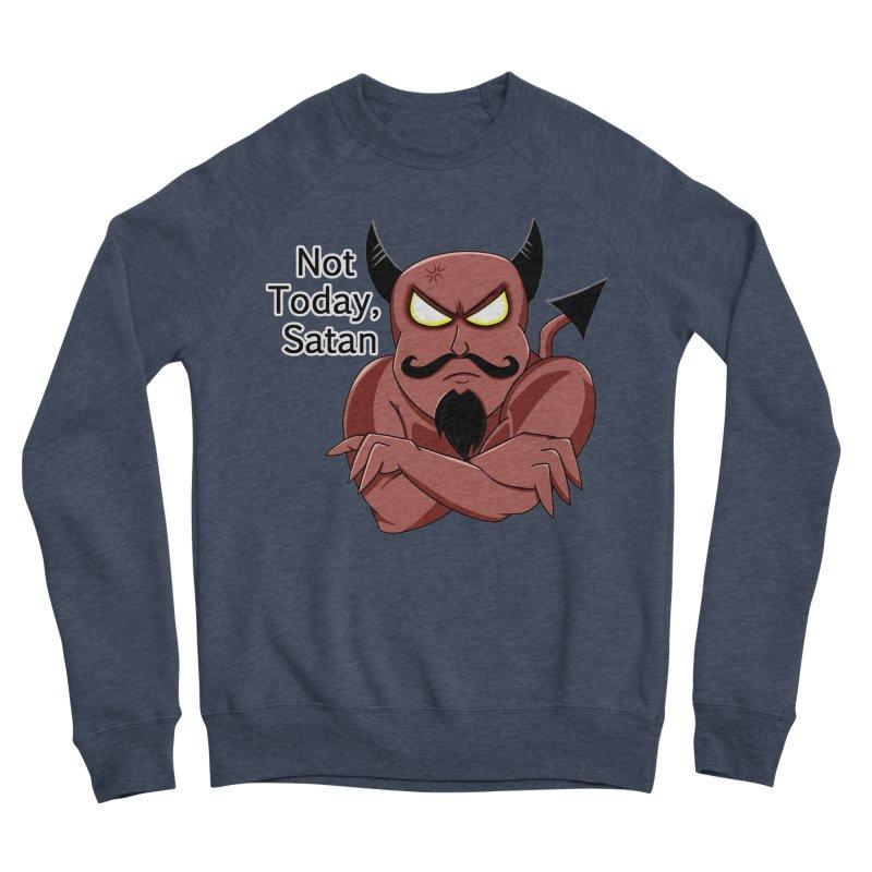 Not Today, Satan Men's Sponge Fleece Sweatshirt by Slightly Animated Merch