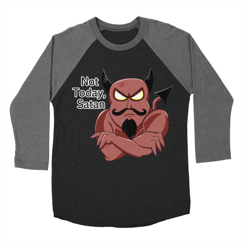 Not Today, Satan Women's Baseball Triblend Longsleeve T-Shirt by Slightly Animated Merch